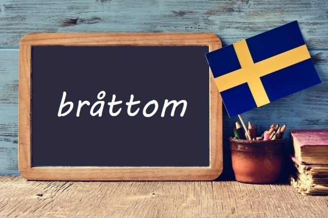 Swedish word of the day: bråttom