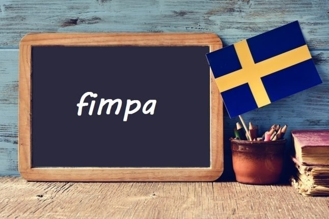 Swedish word of the day: fimpa