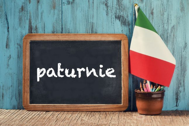 Italian word of the day: 'Paturnie'