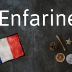 French word of the Day: Enfariner