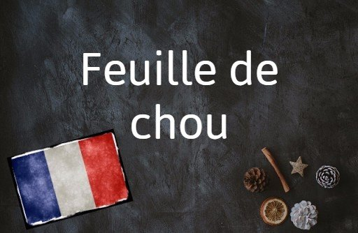 French phrase of the day: Feuille de chou