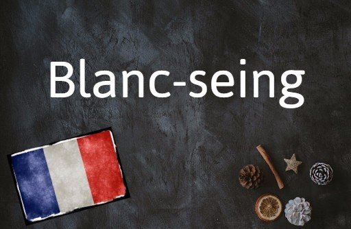 French phrase of the day: Blanc-seing